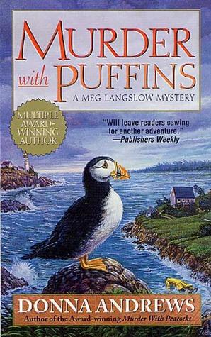 Murder With Puffins (Meg Langslow, #2)