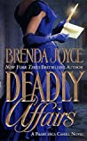 Deadly Affairs by Brenda Joyce