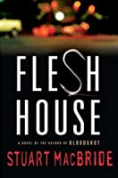 Flesh House (Logan McRae, #4)