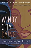 Windy City Dying (Marti MacAlister, #10)