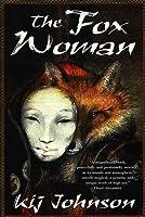The Fox Woman (Love/War/Death, #1)