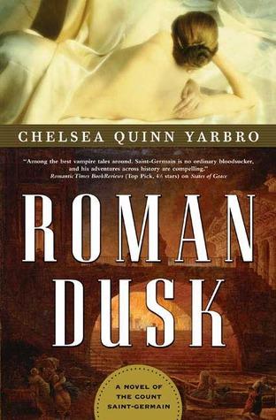 Roman Dusk Saint Germain 19 By Chelsea Quinn Yarbro