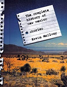 The Complete History of New Mexico: Stories
