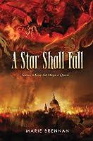 A Star Shall Fall (Onyx Court, #3)