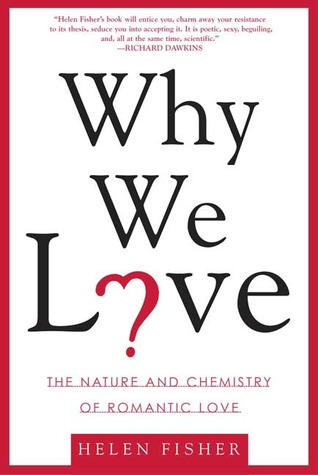 usa billigt salg udløb premium valg Why We Love: The Nature and Chemistry of Romantic Love by ...
