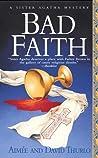 Bad Faith (Sister Agatha, #1)