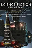 The Science Fiction Hall of Fame, Volume Two B: The Greatest Science Fiction Novellas of All Time Chosen by the Members of the Science Fiction Writers of America