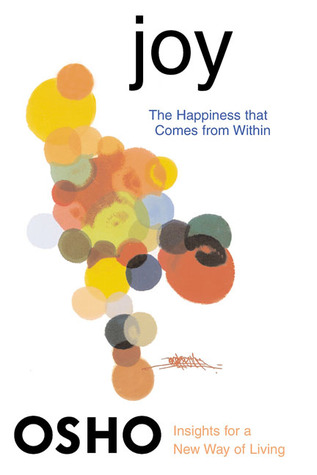 Joy: The Happiness That Comes from Within