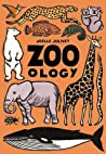 Zoo - ology by Joëlle Jolivet