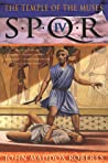 The Temple of the Muses (SPQR, #4)