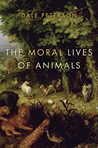 The Moral Lives of Animals