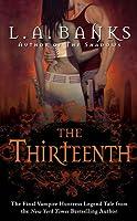 The Thirteenth (Vampire Huntress, #12)