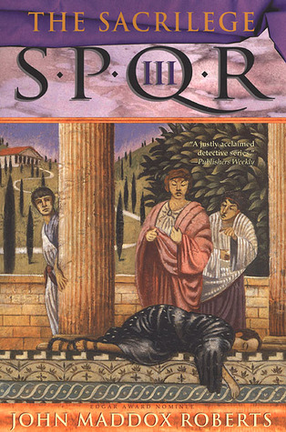 The Sacrilege by John Maddox Roberts