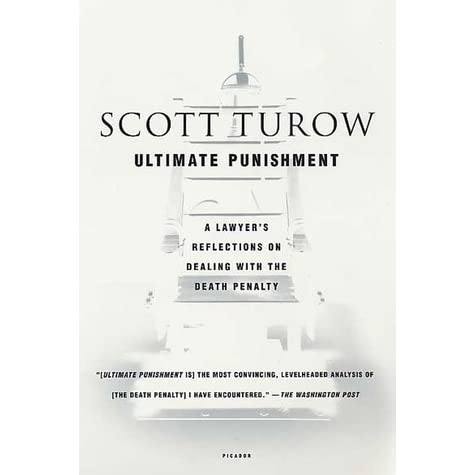 ultimate punishment essay Ultimate punishment: a lawyer's reflections on dealing with the death penalty or simply ultimate punishment is a series of autobiographical reflections regarding the.