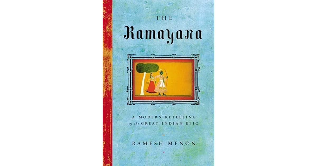 The Ramayana: A Modern Retelling of the Great Indian Epic by