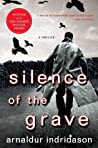 Download ebook Silence of the Grave (Inspector Erlendur #4) by Arnaldur Indriðason