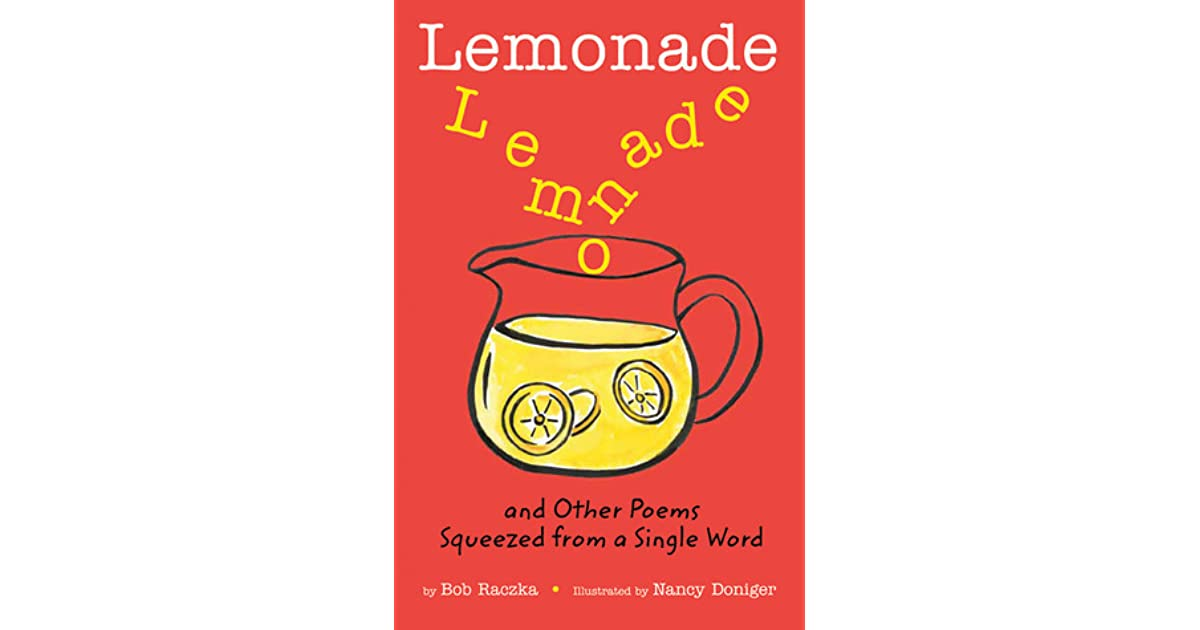 lemonade and other poems squeezed from a single word by bob raczka - 30 Limerick Examples Funny Cooperative
