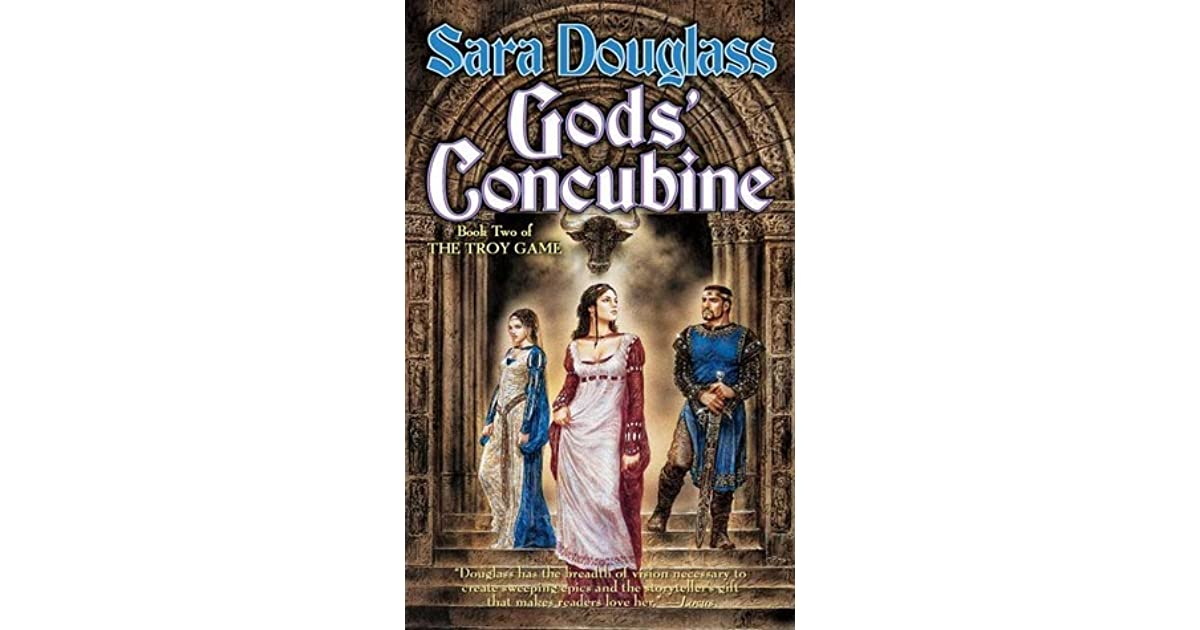 Gods Concubine: Book Two of The Troy Game