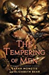 The Tempering of Men (Iskryne World, #2)