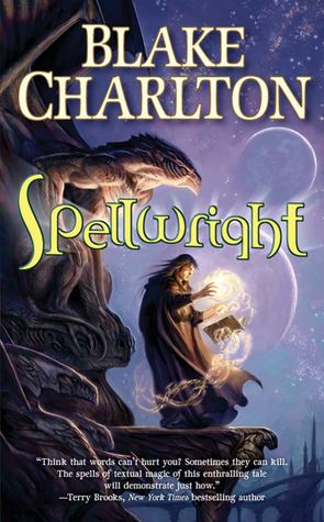 Spellwright (Spellwright, #1) by Blake Charlton