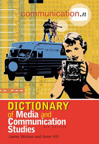 Dictionary of Media and Communication Studies, 8th edition
