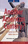 Another American Century: The United States and the World since 9/11