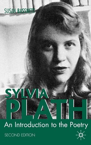 Sylvia Plath: An Introduction to the Poetry
