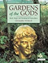 Gardens of the Gods: Myth, Magic and Meaning in Horticulture