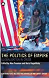 The Politics of Empire: Globalisation in Crisis