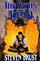 The Paths of the Dead: Book One of the Viscount of Adrilankha