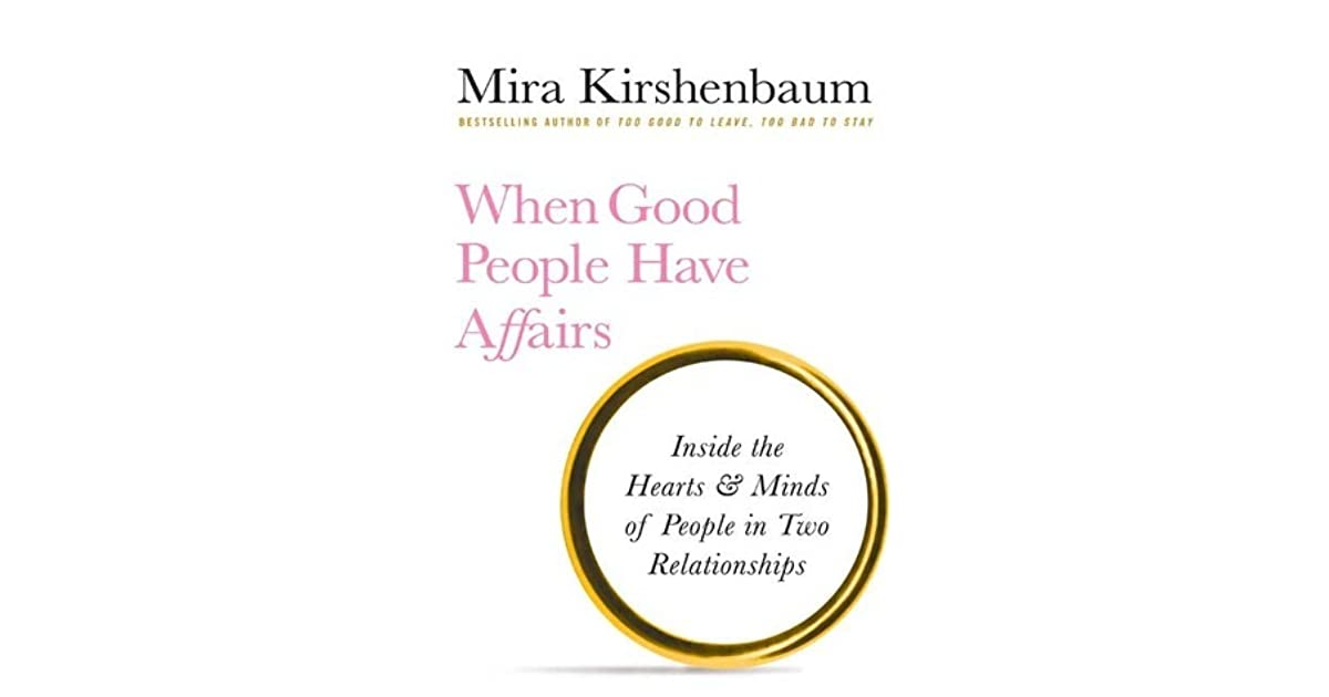 why affairs happen to good people