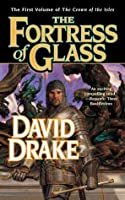 The Fortress of Glass: The First Volume of 'The Crown of the Isles'