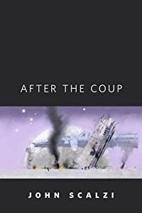 After the Coup (Old Man's War, #4.5)