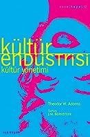 Kültür Endüstrisi - Kültür Yönetimi