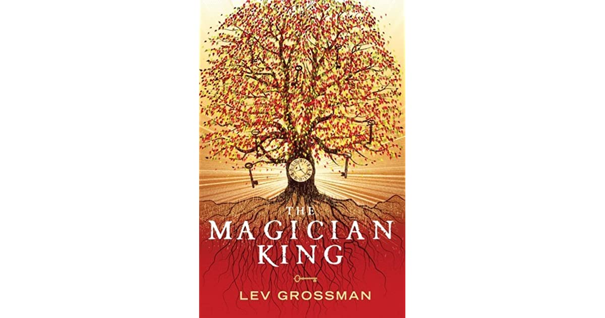 Lev Grossman The Magician King Epub