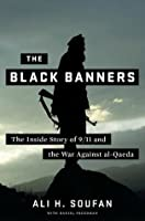 The Black Banners: 9/11 and the War Against al-Qaeda
