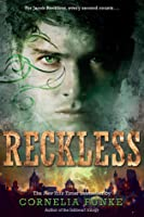 Reckless (Mirrorworld, #1)