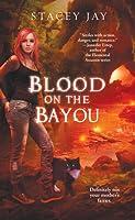 Blood on the Bayou (Annabelle Lee #2)