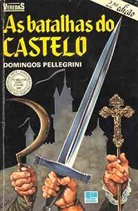 As batalhas do castelo (Coleção Veredas)
