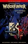 Sir Edward Grey, Witchfinder, Vol. 2: Lost and Gone Forever