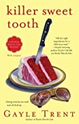 Killer Sweet Tooth: A Daphne Martin Cake Mystery