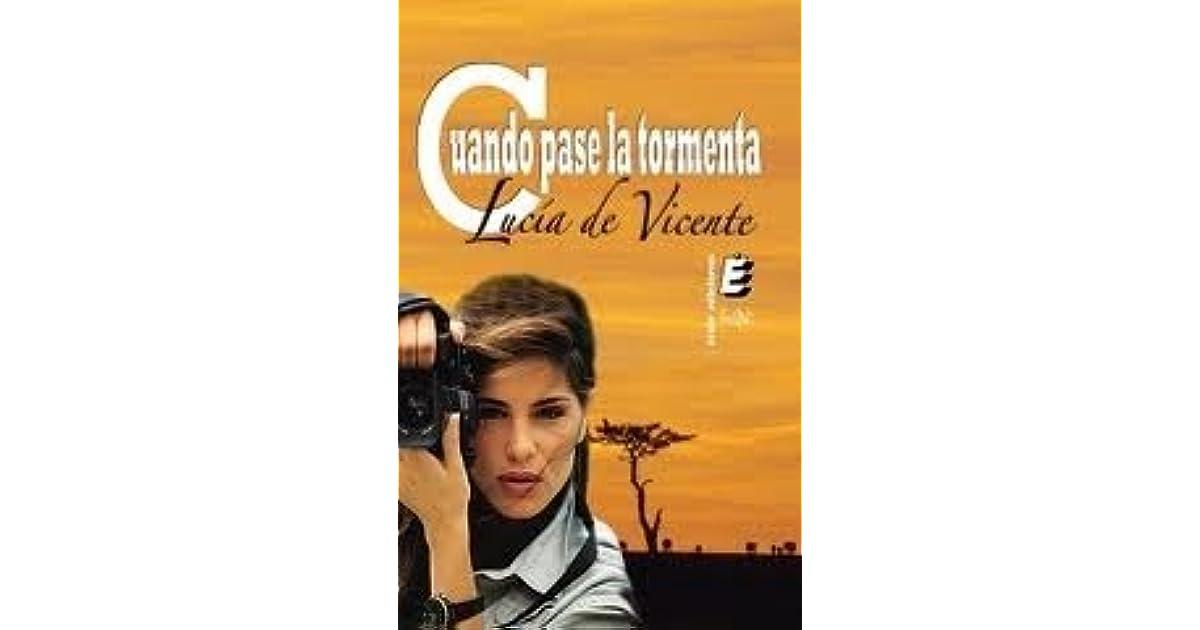 Cuando Pase La Tormenta By Lucía De Vicente