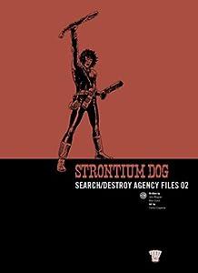Strontium Dog: Search/Destroy Agency Files, Vol. 2