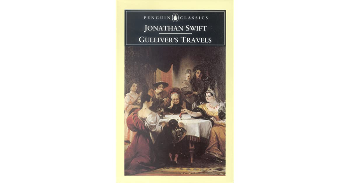 an analysis of satire in gullivers travels by jonathan swift Text analysis - passage from jonathan swift's gulliver's travels (part i, chap 2) the 18th century gave way to a long line of new works and ways of thought that enabled thinkers to explore the whole notion of change of perspective.