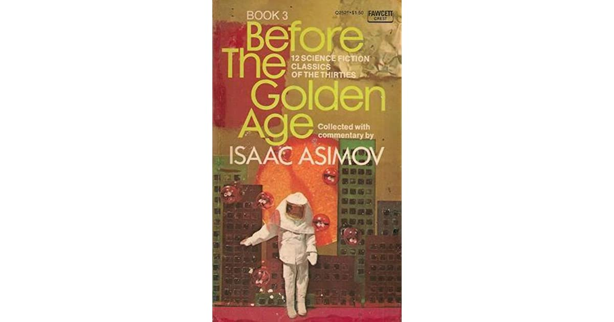 Before The Golden Age Book 3 By Isaac Asimov