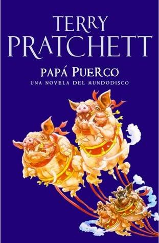 Papá Puerco (Mundodisco, #20)