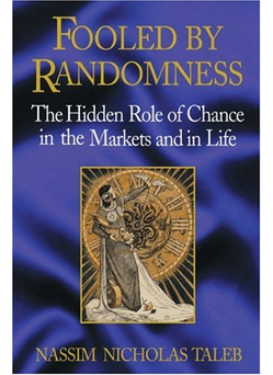 Fooled-by-Randomness-The-Hidden-Role-of-Chance-in-the-Markets-and-in-Life