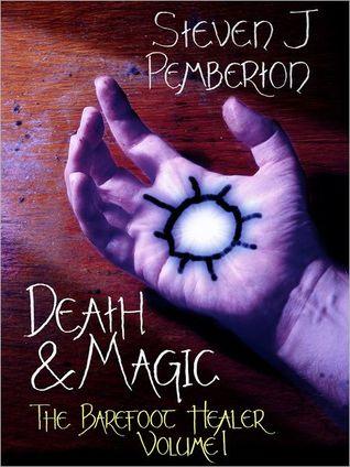 Death & Magic by Steven J. Pemberton