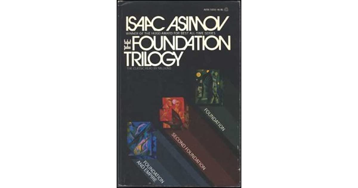 The Foundation Trilogy (Foundation, #1-3) by Isaac Asimov