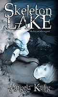 Skeleton Lake (Hollows #1)